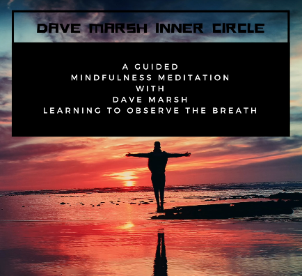 1.Intro to Guided Meditation The value of learning to observe the breath with Dave Marsh